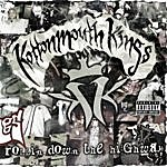 Kottonmouth Kings Rollin' Down The Highway (Parental Advisory)