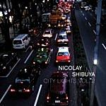 Nicolay City Lights, Vol.2: Shibuya