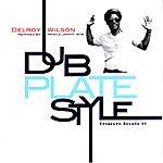 Delroy Wilson Dub Plate Style