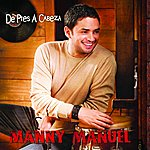 Manny Manuel De Pies A Cabeza (Single)