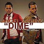 Angel Y Khriz Dime (Single)