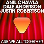 Anil Chawla We Are All Together