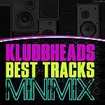 Klubbheads Klubbheads - Best Tracks Minimix