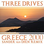 Three Drives Greece 2000 (Sander Van Dien Remix)