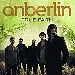 Anberlin True Faith (Single)