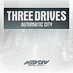 Three Drives Automatic City