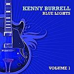 Kenny Burrell Blue Lights, Volume 1