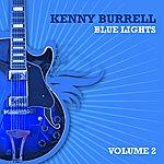 Kenny Burrell Blue Lights, Volume 2