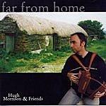 Hugh Morrison Far From Home