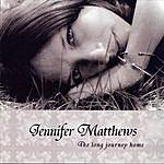 Jennifer Matthews The Long Journey Home