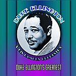 Duke Ellington & His Famous Orchestra Duke Ellington's Greatest