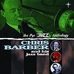 Chris Barber The Pye Jazz Anthology