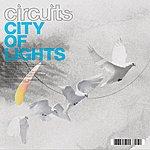 Circuits City Of Lights (Single)