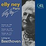 Elly Ney Ludwig Van Beethoven Sonatas Op. 109, 110 & 111
