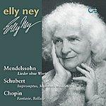 Elly Ney Elly Ney Plays Mendelssohn, Schubert And Chopin