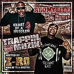 Z-Ro Trappin With This Muzik (Parental Advisory)
