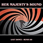Her Majesty's Sound Last Dance Remix 09