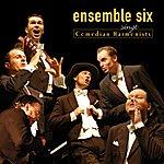 Six Ensemble Six Singt Comedian Harmonists