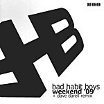 Bad Habit Boys Weekend '09