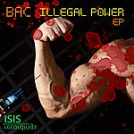 BA-C Illegal Power Ep