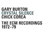 Gary Burton Crystal Silence - The Ecm Recordings 1972-79
