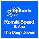 Ronski Speed The Deep Devine (4-Track Maxi-Single)(Feat. Ana)