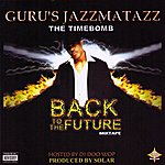 Guru's Jazzmatazz Back To The Future Mixtape
