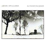 John Spillane All The Ways You Wander (Single)
