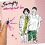 Swingfly Touch And Go (Single)