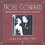 Noël Coward CD C: London Pride, 1936-1943