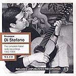 Giuseppe Di Stefano The Complete Italian Radio Recordings, 1952-1956