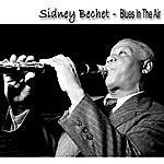 Sidney Bechet Blues In The Air (Bonus Tracks)