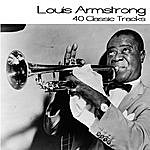 Louis Armstrong 40 Classic Tracks