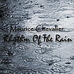 Maurice Chevalier Rhythm Of The Rain