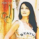J.J. How You Live