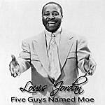 Louis Jordan Five Guys Named Moe (Bonus Tracks)