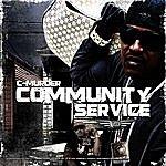 C-Murder Community Service