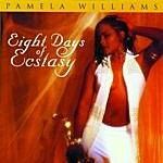 Pamela Williams Eight Days Of Ecstasy