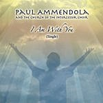 Paul Ammendola I Am With You/Sometimes