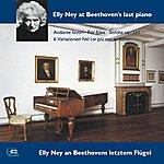 Elly Ney Ludwig Van Beethoven: Andante Favori, Für Elise, Sonata Op. 111