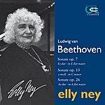 Elly Ney Beethoven: Sonatas Op. 7, 13 & 26