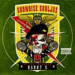 Daddy X Subnoize Souljaz: In The Trenches V.2 The Best Of Daddy X (Parental Advisory)