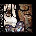 Ray Manzarek Love Her Madly: Soundtrack