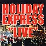 Holiday Express Live