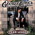 George Lopez Team Leader