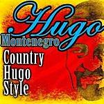 Hugo Montenegro Country Hugo Style