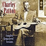 Charley Patton Complete Remastered Sessions