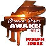 Joseph Jones Classical Piano Awake! Vol. 1