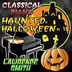 Lawrence Smith Classical Piano Haunted Halloween