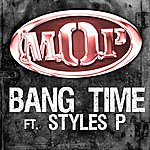 M.O.P. Bang Time (Feat. Styles P)